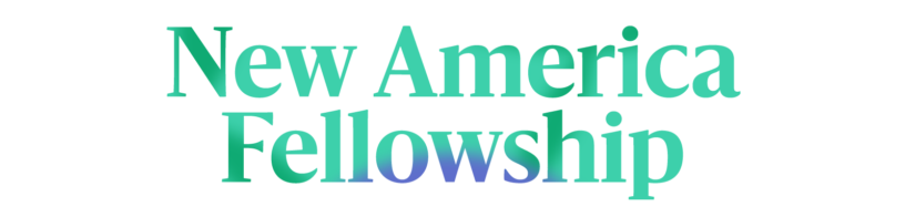 New America Fellowship