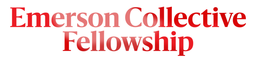 Emerson Collective Fellowship
