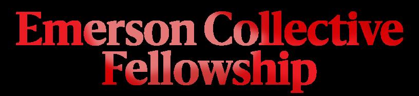 Emerson Collective Fellowship
